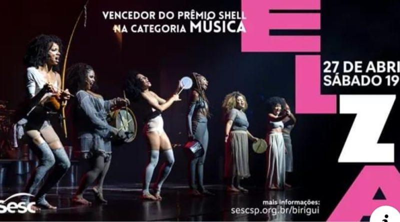 WhatsApp Image 2019 04 24 at 23.00.13 800x445 - Sesc Birigui apresenta musical em homenagem à Elza Soares