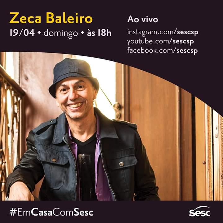 FB IMG 1587243803462 - SESC lança programação de shows ao vivo: Zeca Baleiro abre maratona de lives