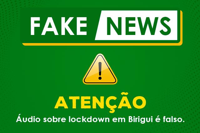capa@fake news - Prefeitura diz que áudio sobre lockdown é falso